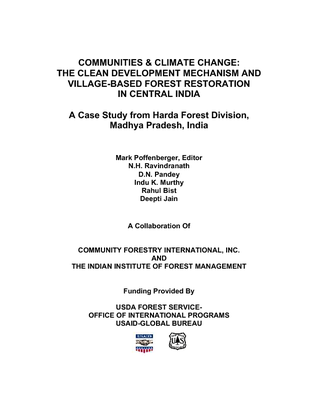 Technical Report - Communities and Climate Change, The Clean Development Mechanism and Village-based Forest Restoration in Central India