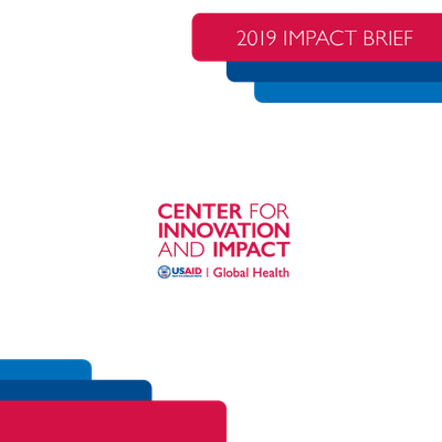 Center for Innovation and Impact: 2019 Impact Brief