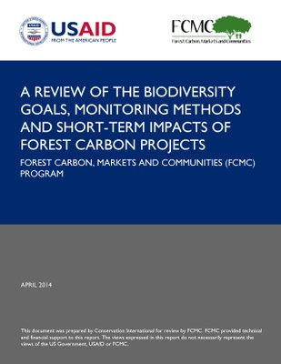 A Review of the Biodiversity Goals, Monitoring Methods and Short-Term Impacts of Forest Carbon Projects