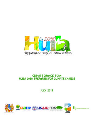 Climate Change Plan Huila 2050: Preparing for Climate Change
