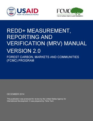 REDD+ Measurment, Reporting and Verification (MRV) Manual Version 2.0