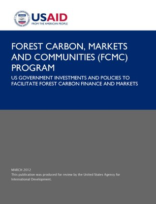 US Government Investments and Policies to Facilitate Forest Carbon Finance and Markets