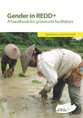 Gender in REDD+: A handbook for grassroots facilitators