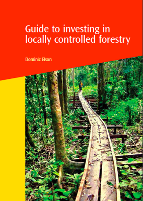 Guide to Investing in Locally Controlled Forestry