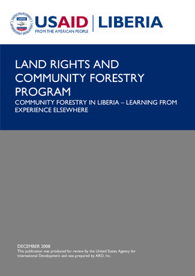 COMMUNITY FORESTRY IN LIBERIA – LEARNING FROM EXPERIENCE ELSEWHERE