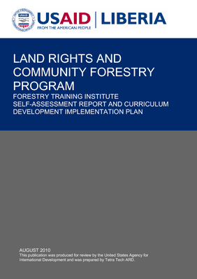 FORESTRY TRAINING INSTITUTE SELF-ASSESSMENT REPORT AND CURRICULUM DEVELOPMENT IMPLEMENTATION PLAN.