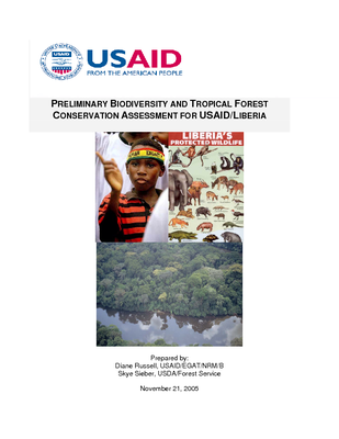 PRELIMINARY BIODIVERSITY AND TROPICAL FOREST CONSERVATION ASSESSMENT FOR USAID/LIBERIA