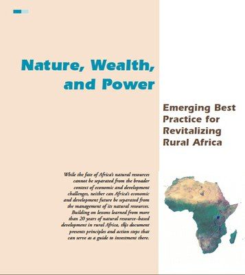 Nature, Wealth, and Power: Emerging Best Practice for Revitalizing Rural Africa