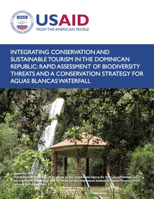 Integrating Conservation and Sustainable Tourism in the Dominican Republic: Rapid Assessment of Biodiversity Threats and a Conservation Strategy for Aguas Blancas Waterfall