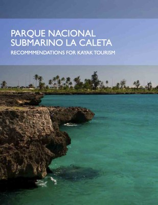 Parque Nacional Submarino La Caleta: Recommendations for Kayak Tourism
