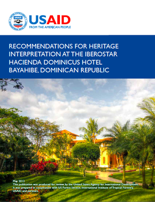 Recommendations for Heritage Interpretation at the Iberostar Hacienda Domininics Hotel Bayahibe, Dominican Republic.