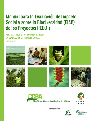 Social and Biodiversity Impact Assessment (SBIA) Manual for REDD+ Projects: Part 2 – Social Impact Assessment Toolbox (Spanish)