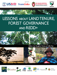 Lessons about Land Tenure, Forest Governance and REDD+ Featured Jan 10, 2012