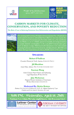 Carbon Markets for Climate Change, Conservation and Poverty Reduction:  The Role of Law in Reducing Emissions from Deforestation and Degradation (REDD): Fordham seminar announcement