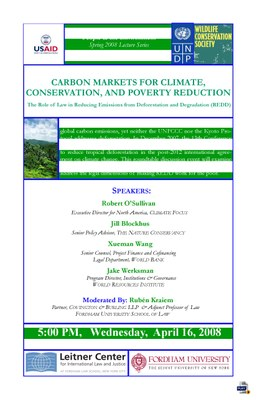 2008 Carbon Markets, Conservation, and Poverty Reduction Panel Event - The Role of Law in REDD (New York, USA)