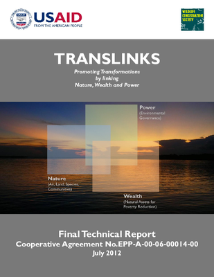 TransLinks: Promoting Transformations by linking Nature, Wealth and Power - Final Technical Report
