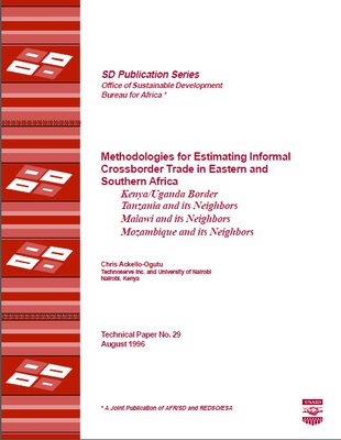 Methodologies for Estimating Informal Crossborder Trade in Eastern and Southern Africa: Kenya/Uganda Border; Tanzania and its Neighbors; Malawi and its Neighbors; Mozambique and its Neighbors