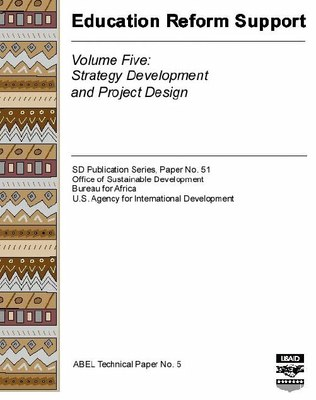 Education Reform Support, Volume Five: Strategy Development and Project Design