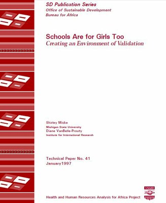 Schools Are for Girls Too, Creating an Environment of Validation