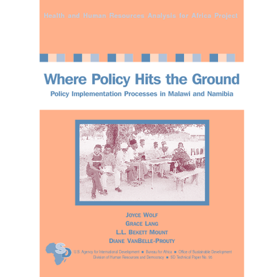 Where Policy Hits the Ground, Policy Implementation Processes in Malawi and Namibia