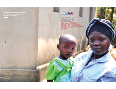 USAID Annual Progress Report to Congress: Global Health Programs FY 2014