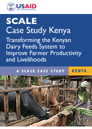 Cover: SCALE Case Study Kenya Transforming the Kenyan Dairy Feeds System to Improve Farmer Productivity and Livelihoods Featured August 18, 2010