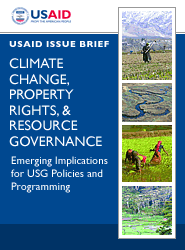 Climate Change, Property Rights, & Resource Governance: Emerging Implications for USG Policies and Programming