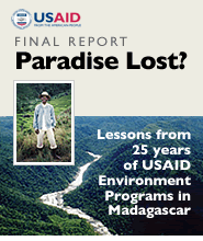 Paradise Lost?: Lessons from 25 years of USAID Environment Programs in Madagascar (Final Report)