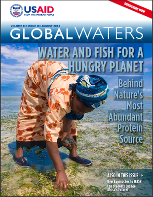 USAID Global Waters: Water and Fish For a Hungry Planet - Behind Nature's Most Abundant Protein Source | August 2012