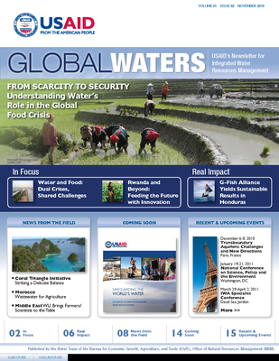 USAID Global Waters: From Scarcity to Security - Understanding Water's Role in the Global Food Crisis | November 2010