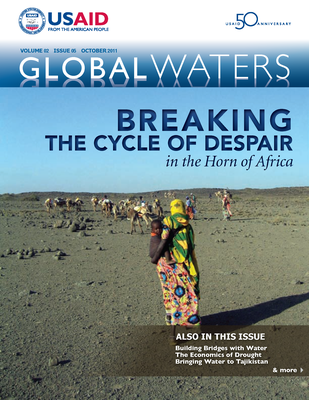 USAID Global Waters: Breaking the Cycle of Despair in the Horn of Africa | October 2011